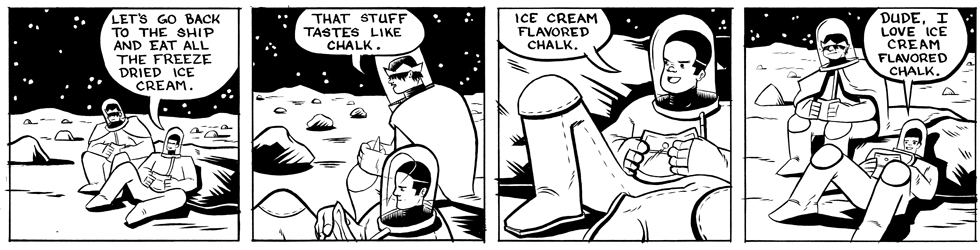 In which ice cream flavored chalk . . .